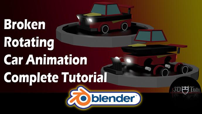 Blender 2.8 Tutorial Broken rotating Car Animation Complete Tutorial Youtube Image
