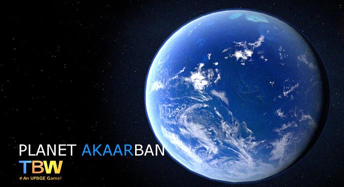 TBW - Planet Akaarban