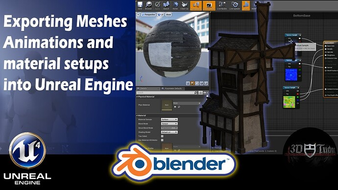 Blender 2.8 Exporting Meshes  Animations and material setups into Unreal Engine