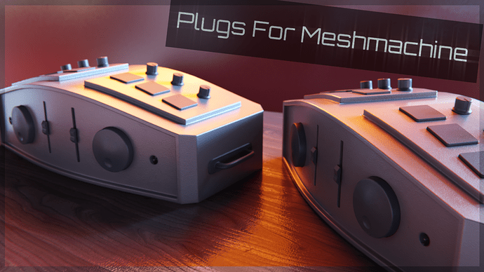 PlugsForMeshmachine_add2