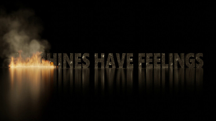 Machines_have_feelings_(Fire)