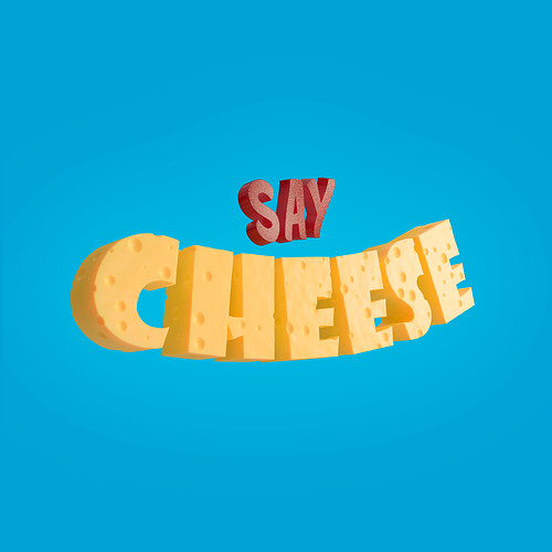 say-cheese-3d-lettering