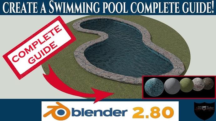 Blender 2.8 create a realistic swimming pool