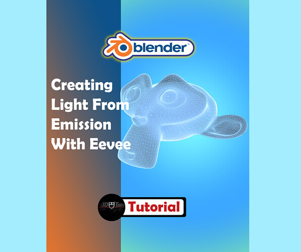 Creating Light From Emission With Eevee Rendering 3D Tudor
