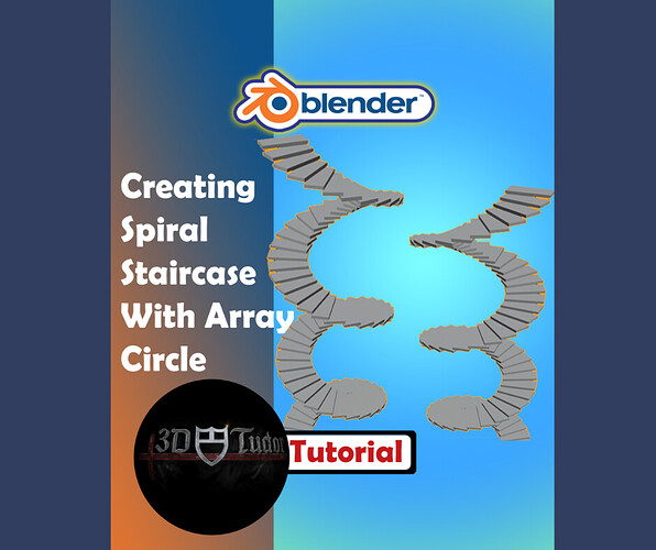 _Creating a Spiral Staircase With Array Circle In Blender 2.8