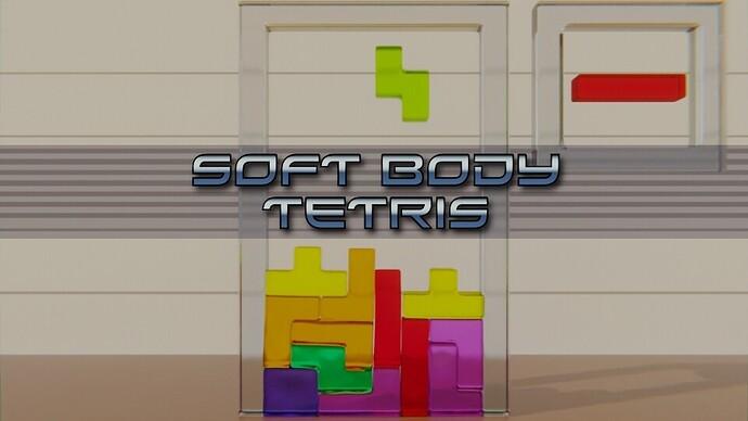 Soft Body Tetris 4