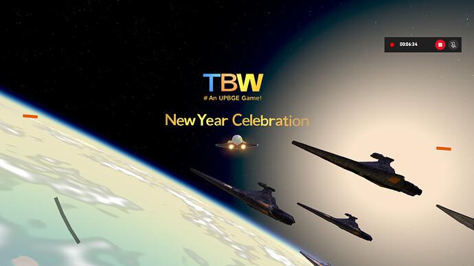 TBW - Build 0.0.1 New Year Celebration 02!