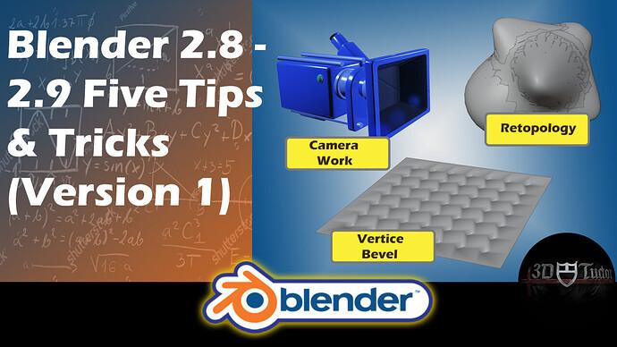 Blender 5 Quick Tips Version 1 Blender 2.8 - 2.9 Artwork