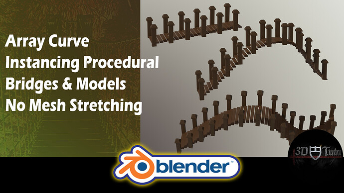 Blender 2.82 Array Curve Instancing Procedural Bridges & Models No Mesh Stretching YouTube Image