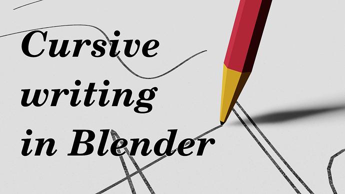 cursive blender tutorial THUMB