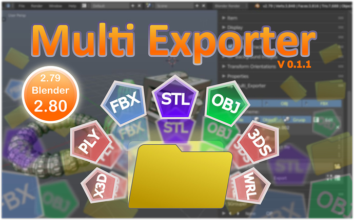 Multi Exporter - Released Scripts and Themes - Blender