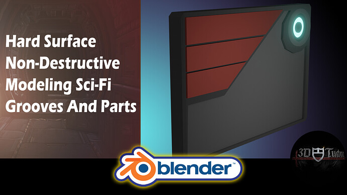 Blender 2.82 Hard Surface Non Destructive Modeling Sci Fi Parts and Grooves