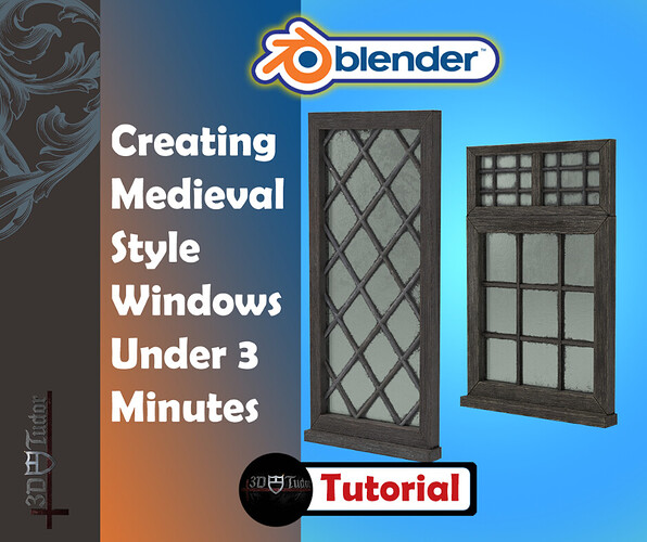 Creating medieval style windows in under 3 minutes
