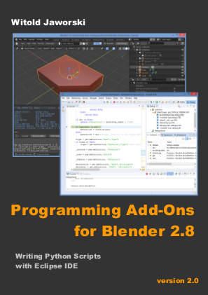 free ebook] Programming Add-Ons for Blender 2 8 - Python Support